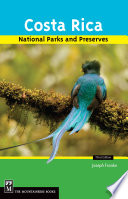 Costa Rica s National Parks and Preserves  3rd Edition