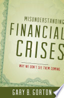 Misunderstanding Financial Crises