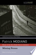 Missing person / Patrick Modiano &#59; translated from the French by Daniel Weissbort.