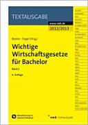 Wichtige Wirtschaftsgesetze für Bachelor