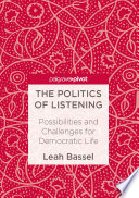 The Politics of Listening