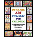 Dynamic Art Projects for Children