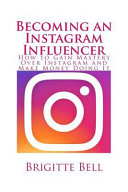 Becoming an Instagram Influencer