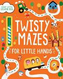 Twisty Mazes for Little Hands