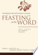 Feasting on the Word  Year C  Volume 2