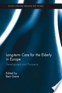 Long term Care for the Elderly in Europe
