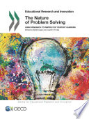 Educational Research And Innovation The Nature Of Problem Solving Using Research To Inspire 21st Century Learning
