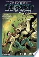 Jim Butcher's The Dresden Files: Dog Men : files