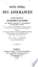 Manuel général des assurances, etc