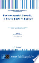 Environmental Security in South Eastern Europe