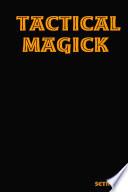 Tactical Magick