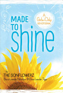 Made to Shine  A Girls Only Devotional