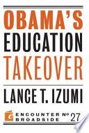 Obama s Education Takeover