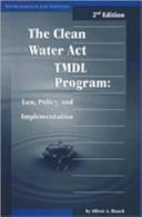 The Clean Water Act TMDL Program