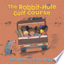 The Rabbit Hole Golf Course