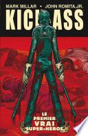 Kick-Ass Tome 01