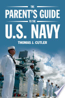 The Parent s Guide to the U S  Navy