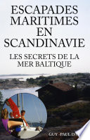 illustration Escapades Maritimes En Scandinavie - Les Secrets de La Mer Baltique