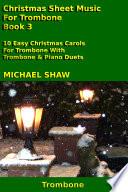 Trombone  Christmas Sheet Music For Trombone   Book 3