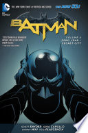 Batman Vol  4  Zero Year Secret City  The New 52
