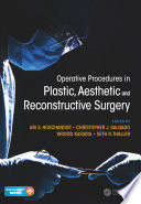 Operative Procedures In Plastic Aesthetic And Reconstructive Surgery book