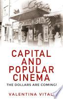 Capital and Popular Cinema