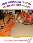 100 Stories from Indian Heritage: Sri Ganapathy Sachchidananda Swamiji