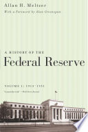 A History of the Federal Reserve  Volume 1