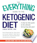 The Everything Guide to the Ketogenic Diet