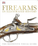 Book Firearms An Illustrated History
