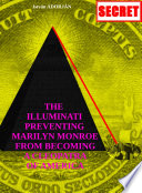 The Illuminati Preventing Marilyn Monroe From Becoming A Cleopatra Of America