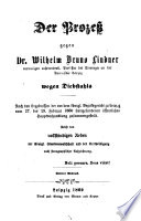 Der Proceß gegen Dr. Wilhelm Bruno Lindner vorm. Prof. d. Theol. an d. Univ. Leipzig wegen Diebstahls