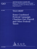 download ebook tax debt: some combined federal campaign charities owe payroll & other federal taxes pdf epub