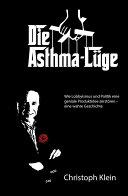 Die Asthma-Lüge