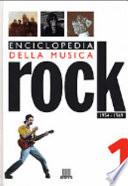 Enciclopedia della musica rock  1954 1969