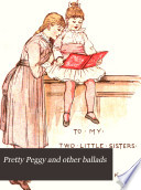 Pretty Peggy And Other Ballads book