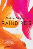 Rainbirds He Receives News Of His