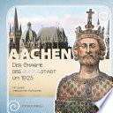 Aachen – Der Charme der Kulturstadt um 1925