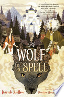 A Wolf for a Spell Book PDF