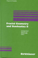 Fractal Geometry and Stochastics Two