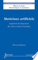 Matériaux artificiels : ingénierie de dispersion des micro-ondes à l'optique