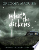 What the Dickens