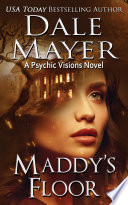 Maddy's Floor (Mystery, Thriller, Romantic Suspense)