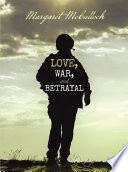 Love  War  and Betrayal