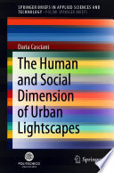 The Human And Social Dimension Of Urban Lightscapes