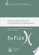 Dienstorientierte IT-Systeme für hochflexible Geschäftsprozesse