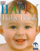 The Happy Baby Book