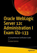 Oracle WebLogic Server 12c Administration I Exam IZ0-133