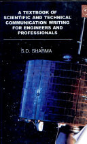 A Text Book of Scientific and Technical Communication Writing for Engineers and Professionals