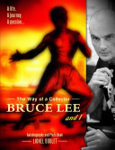 The Way of a Collector  Bruce Lee and I